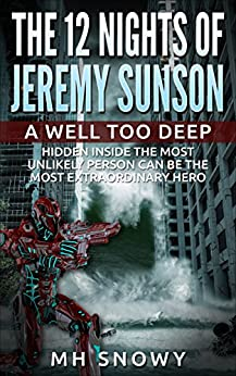 A Well Too Deep (The 12 Nights of Jeremy Sunson) by [Snowy, MH]