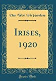 Amazon / Forgotten Books: Irises, 1920 Classic Reprint (Van Wert Iris Gardens)