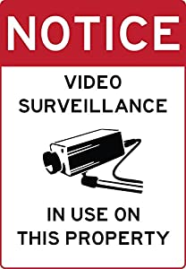 "VIDEO SURVEILLANCE ON PROPERTY sign 7""x10"" commercial aluminum. Never rusts or fades. Clearly warns everyone their actions are being recorded. Works in reducing illegal activities. Installs anywhere"