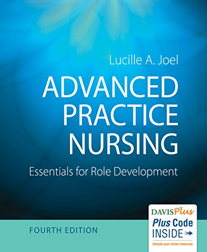 Advanced Practice Nursing: Essentials for Role Development -  Lucille A. Joel EdD  APN  FAAN, 4th Edition, Paperback