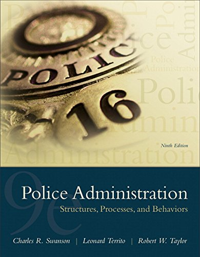 Police Administration: Structures, Processes, and Behavior (9th Edition) cover