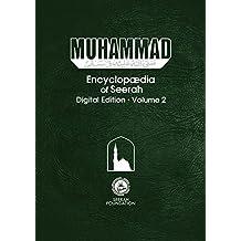 Muhammad: Encyclopedia of Seerah - Volume 2: Digital Edition (Encyclopædia of Seerah)
