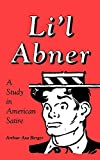 Li'l Abner: A Study in American Satire (Studies in Popular Culture)