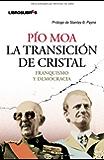 La transición de cristal: franquismo y democracia