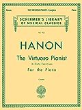 Hanon - Virtuoso Pianist in 60 Exercises - Complete: Schirmer's Library of Musical Classics