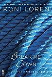 Break Me Down (Loving on the Edge Series)