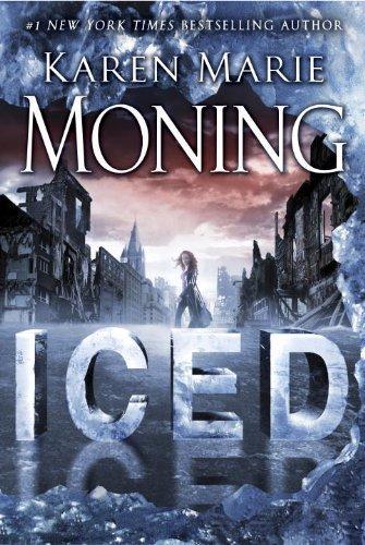 Iced: Fever Series Book 6 By Moning, Karen