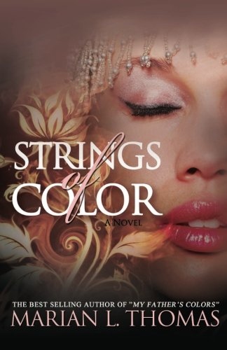 Book: Strings of Color by Marian L. Thomas