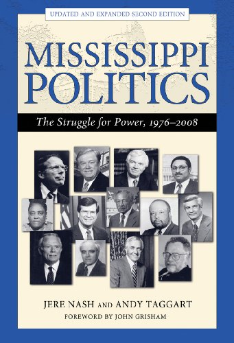 Mississippi Politics  The Struggle For Power  1976 2008  Second Edition