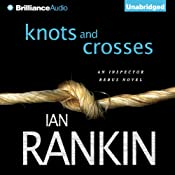 Knots and Crosses: Inspector Rebus, Book 1 | Ian Rankin