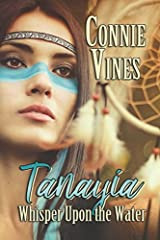 Tanayia: Whisper upon the Water (Book1)