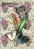 Checkbook Balance Logbook: Checking Account Payment Debit Card Tracking Book 6 Butterfly Ephemera