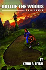 Gollup the Woods, Twin Power: An Eagan Twin Novel Kindle Edition