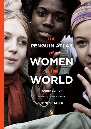 The Penguin Atlas of Women in the World: Fourth Edition