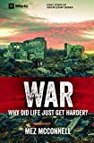 img - for War - Why Did Life Just Get Harder? (9 Marks) book / textbook / text book