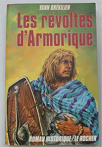 Téléchargement en ligne gratuit etextbooks Les Révoltes d'Armorique 2268005542 PDF