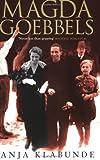 Magda Goebbels by Anja  Klabunde front cover
