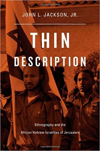 Thin Description Ethnography And The African Hebrew Israelites Of