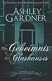 Das Geheimnis des Glashauses (Captain Lacey Regency Krimis) (Volume 3) (German Edition)