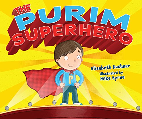 The Purim Superhero (Purim Customs)