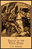 The Ballad of the White Horse, G. K. Chesterton, 1614272190