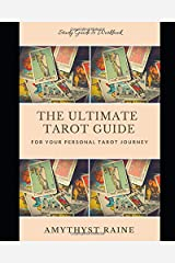 The Ultimate Tarot Guide for Your Personal Tarot Journey Paperback