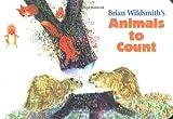 Brian Wildsmith's Animals to Count, Brian Wildsmith, 1887734031