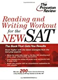 Reading and Writing Workout for the New SAT, Princeton Review Staff, 0375764313