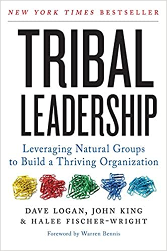 image for Tribal Leadership: Leveraging Natural Groups to Build a Thriving Organization