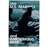 img - for U.S. Marines & Amphibious War: Its Theory & Practice in the Pacific. book / textbook / text book
