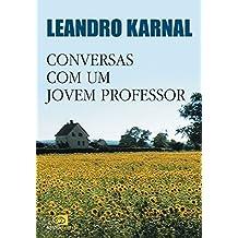 Conversas com um jovem professor (Portuguese Edition)