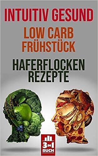 Intuitiv gesund: Low Carb Frühstück