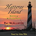 Hatteras Island: Keeper of the Outer Banks | Ray McAllister