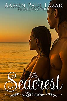 The Seacrest: A love story (Paines Creek Beach Book 1) by [Lazar, Aaron Paul]