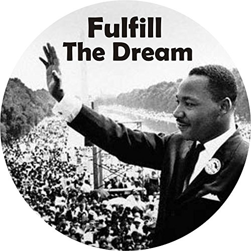 Fulfill The Dream ML King - Button/Pinback