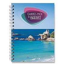 Guidez-Moi à Biarritz 2016 - 2017 (Guidez-moi à...) (French Edition)