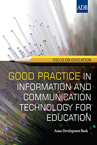 Good Practice in Information and Communication Technology for Education (Focus on Education)