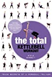 The Total Kettlebell Workout, Steve Barrett, 1408832577