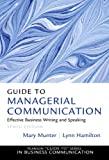 Guide to Managerial Communication (10th Edition)