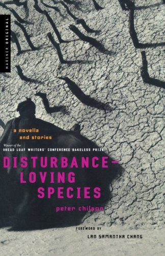 Read Online Disturbance-Loving Species: A Novella and Stories ebook