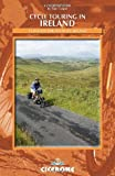 Cycle Touring in Ireland: 12 Routes Throughout Ireland (Cicerone Guides)