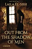 Out From The Shadow of Men