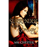 Surrender to the Roman | M. K. Chester