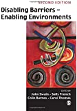 Disabling Barriers - Enabling Environments, Second Edition
