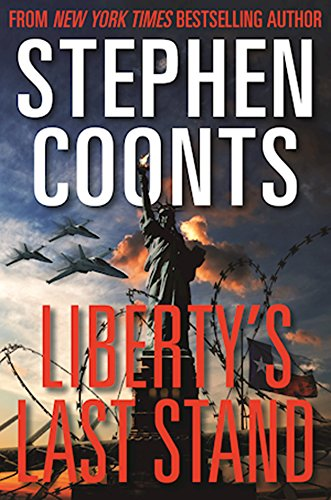 Liberty's Last Stand by [Coonts, Stephen]