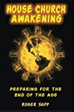 House Church Awakening, Roger Sapp, 1494252473