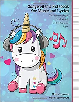 Songwriters Notebook For Music And Lyrics Musical Unicorn Wilder