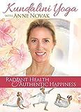 Kundalini Yoga with Anne Novak: Radiant Health & Authentic Happiness
