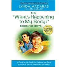 """The """"What's Happening to My Body?"""": Book for Boys by Lynda Madaras (23-Sep-2004) Paperback"""