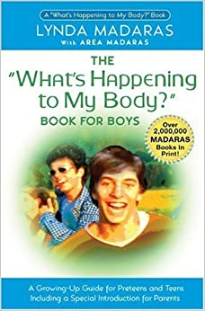 Book The What's Happening to My Body?: Book for Boys by Lynda Madaras (2004-09-23)